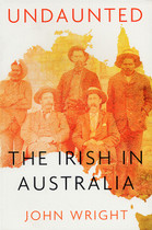 Undaunted: The Irish in Australia