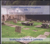 Scottish Monumental Inscriptions Fifeshire: Strathmiglo Church and Cemetery