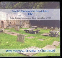 Scottish Monumental Inscriptions Fifeshire: West Wemyss, St Aiden's Churchyard