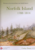 Resources for Researching your Family History Norfolk Island 1788-1814