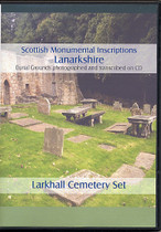 Scottish Monumental Inscriptions Lanarkshire: Larkhall Cemetery