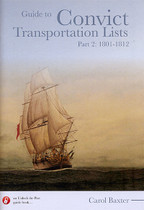 Guide to Convict Transportation Lists Part 2: 1801-1812