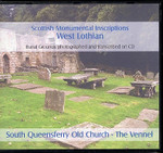 Scottish Monumental Inscriptions West Lothian: South Queensferry Old Church - The Vennel