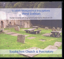 Scottish Monumental Inscriptions West Lothian: Torphichen Church and Perceptory