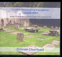 Scottish Monumental Inscriptions Lanarkshire: Pettinain Churchyard