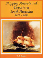 Shipping Arrivals and Departures South Australia 1627-1850