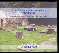 Scottish Monumental Inscriptions Lanarkshire: Shotts Kirkyard