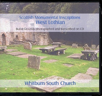 Scottish Monumental Inscriptions West Lothian: Whitburn South Church