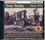 Worcestershire Parish Registers: Over Areley 1564-1812