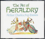 The Art of Heraldry: An Encyclopaedia of Armory