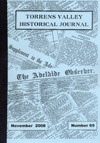 Torrens Valley Historical Journal No. 69 (November 2008)
