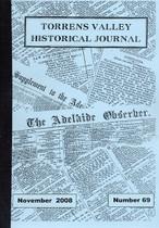 Torrens Valley Historical Journal No. 69 (November 2008)
