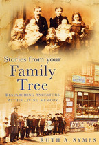 Stories From Your Family Tree: Researching Ancestors Within Living Memory