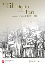Til Death Us Do Part: Causes of Death 1300-1948