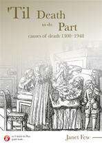 Til Death Us Do Part: Causes of Death 1300-1948
