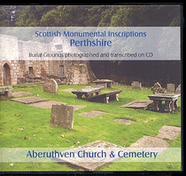 Scottish Monumental Inscriptions Perthshire: Aberuthven Church and Cemetery