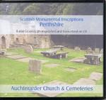 Scottish Monumental Inscriptions Perthshire: Auchterarder Church and Cemeteries