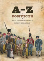 A-Z of Convicts in Van Diemens Land