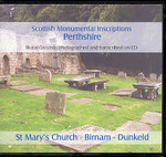 Scottish Monumental Inscriptions Perthshire: Dunkeld with Birnam, St Mary's Church