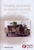 Finding Ancestors in Church Records: A Brief Guide to Resources