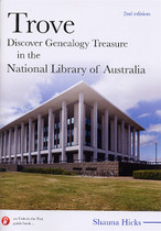 Trove: Discover Genealogy Treasure in the National Library of Australia