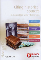 Citing Historical Sources: A Manual for Family Historians