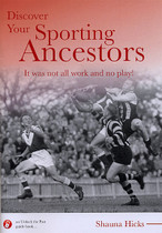 Discover Your Sporting Ancestors: It was Not All Work and No Play!