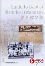 Guide to Baptist Historical Resources in Australia