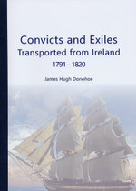 Convicts and Exiles Transported From Ireland 1791-1820