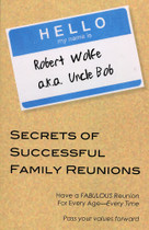 Secrets of Successful Family Reunions