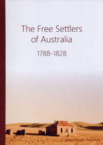 The Free Settlers of Australia 1788-1828