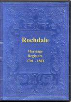Lancashire Parish Registers: Rochdale 1701-1801 (Marriages)