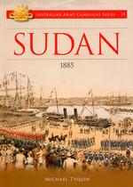 Australian Army Campaign Series No. 15: Sudan, 1885