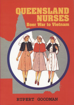Queensland Nurses: Boer War to Vietnam