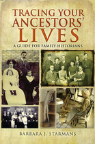 Tracing Your Ancestors' Lives: A Guide for Family Historians