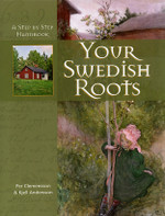 Your Swedish Roots: A Step-by-Step Handbook (softcover)