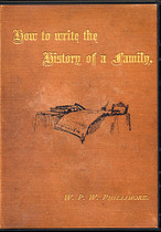 How to Write the History of a Family: A Guide for the Genealogist