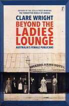 Beyond the Ladies Lounge: Australia's Female Publicans