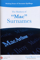 "Making Sense of Surname Spellings: The Madness of ""Mac"" Surnames"