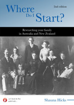 Where Do I Start?: Researching Your Family in Australia and New Zealand