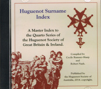 Huguenot Surname Index: A Master Index to the Quarto Series of the Huguenot Society of Great Britain and Ireland (CD)