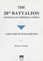 The 28th Battalion Australian Imperial Force: A Record of War Service