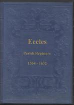 Lancashire Parish Registers: Eccles 1564-1632