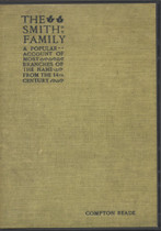 The Smith Family: A Popular Account of Most Branches of the Name From the 14th Century