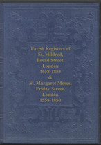 London Parish Registers: Bread Street (St Mildred) and Friday Street (St Margaret Moses)1558-1853