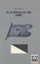 The Story of the 3rd Australian Light Horse Regiment