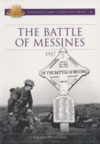 Australian Army Campaign Series No. 18: The Battle of Messines, 1917