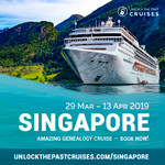 Unlock the Past cruise 2019 Singapore conference $495