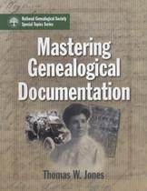 Mastering Genealogical Documentation