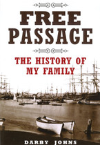 Free Passage: The History of My Family